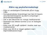 eldre og psykofarmakologi