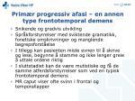 prim r progressiv afasi en annen type frontotemporal demens