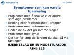 symptomer som kan varsle hjerneslag
