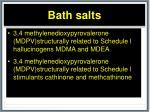 bath salts7