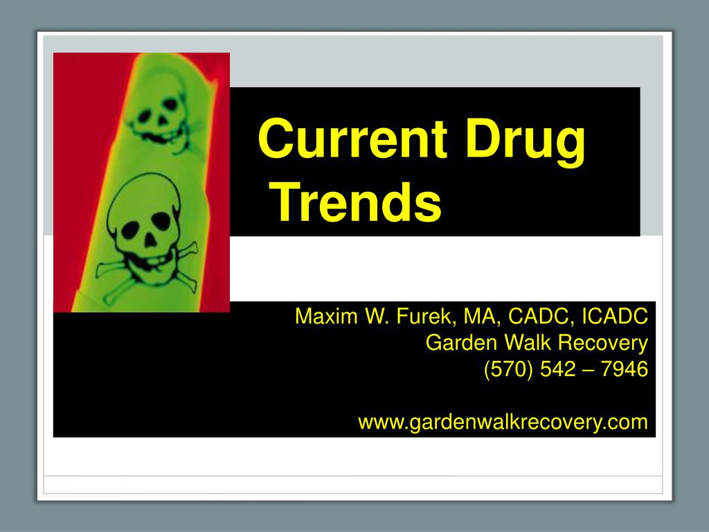 current drug trends l.