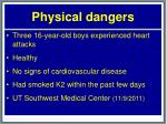 physical dangers28
