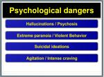 psychological dangers