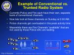 example of conventional vs trunked radio system