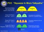 fcc squeeze in more talkpaths