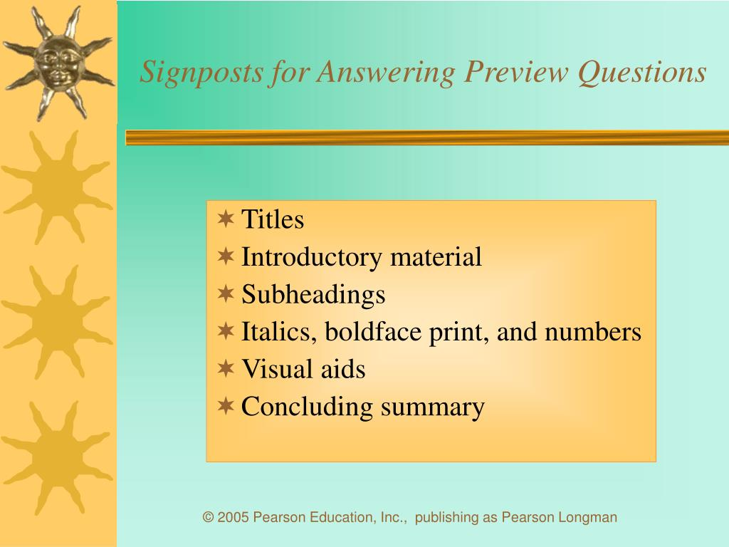 Signposts for Answering Preview Questions