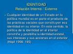 identidad relaci n interno externo