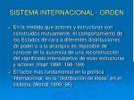sistema internacional orden