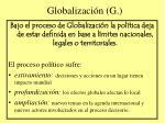 globalizaci n g