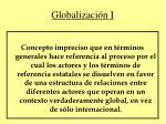 globalizaci n i
