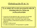 globalizaci n ii k n