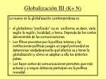 globalizaci n iii k n