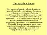 una mirada al futuro19