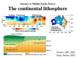 journey to middle earth part i the continental lithosphere