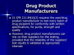 drug product manufacturers8