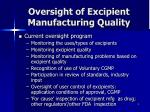 oversight of excipient manufacturing quality