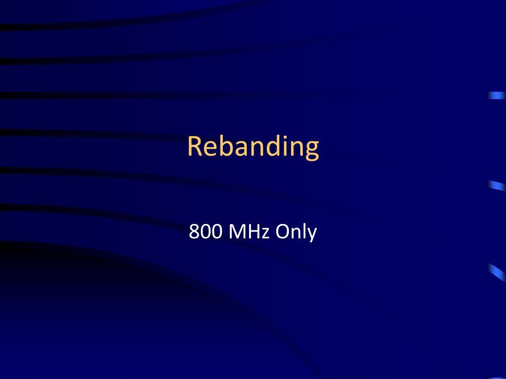Rebanding