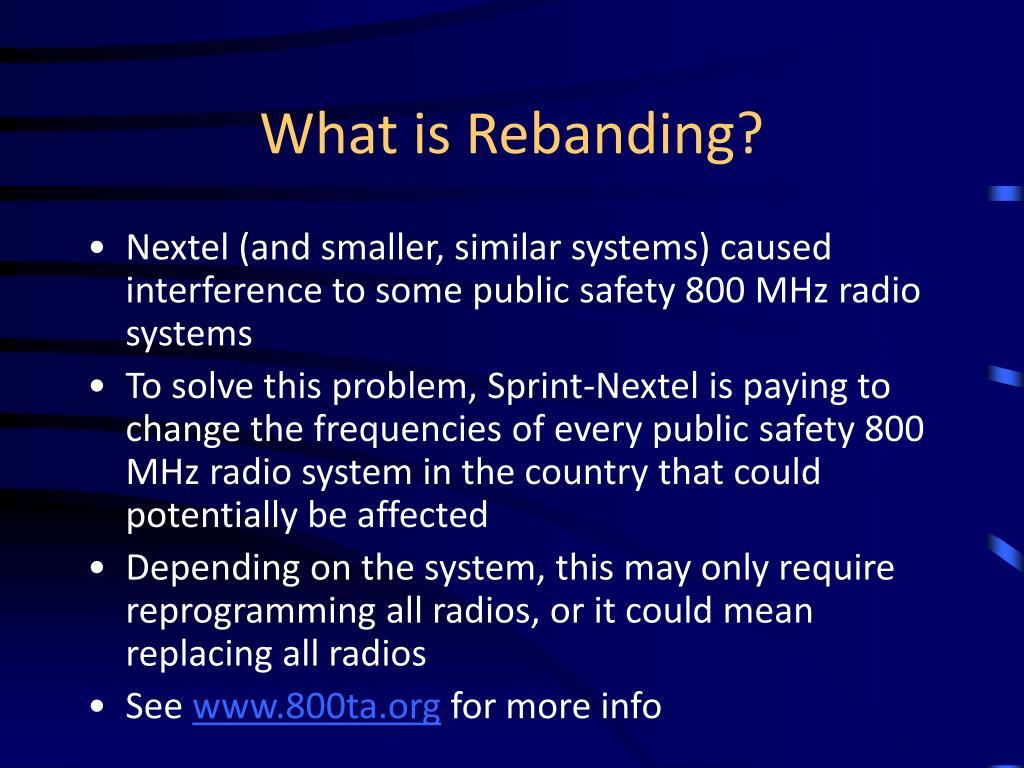 What is Rebanding?