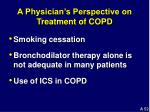 a physician s perspective on treatment of copd