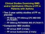 clinical studies examining bmd and or ophthalmic effects of fp in patients with asthma