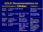 gold recommendations for ics use