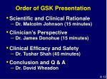 order of gsk presentation