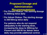 proposed dosage and administration recommendations