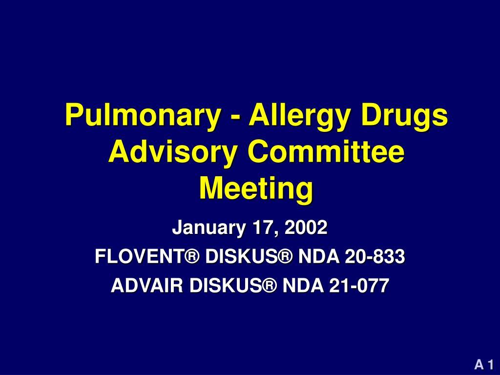 pulmonary allergy drugs advisory committee meeting l.