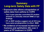 summary long term safety data with fp