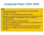 umsetzungs phase i 2007 2009