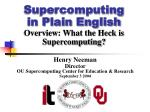 supercomputing in plain english overview what the heck is supercomputing