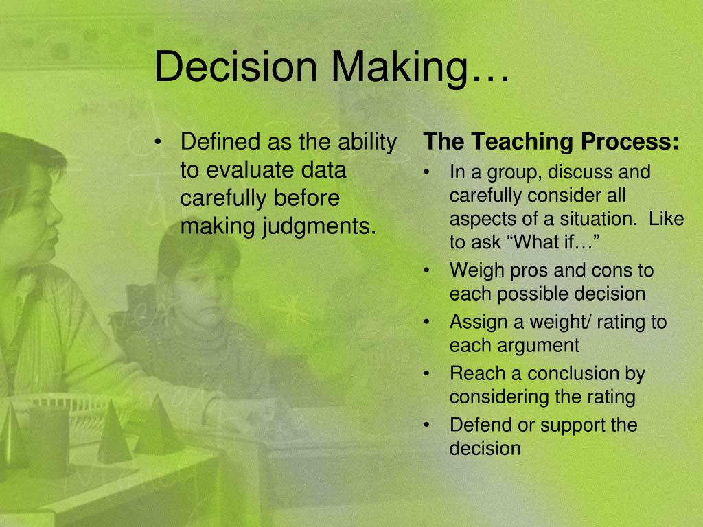 Decision Making…