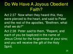 do we have a joyous obedient faith