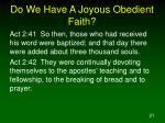 do we have a joyous obedient faith21