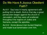 do we have a joyous obedient faith24