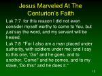 jesus marveled at the centurion s faith15