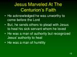 jesus marveled at the centurion s faith18