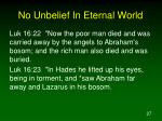 no unbelief in eternal world