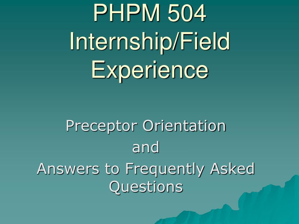 phpm 504 internship field experience l.