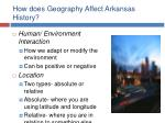 how does geography affect arkansas history4