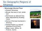 six geographic regions of arkansas13
