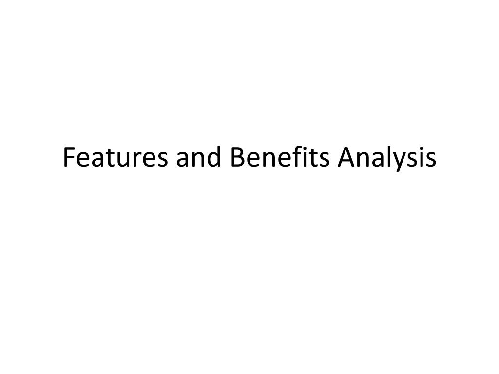features and b enefits analysis l.