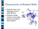 characteristics of random walks