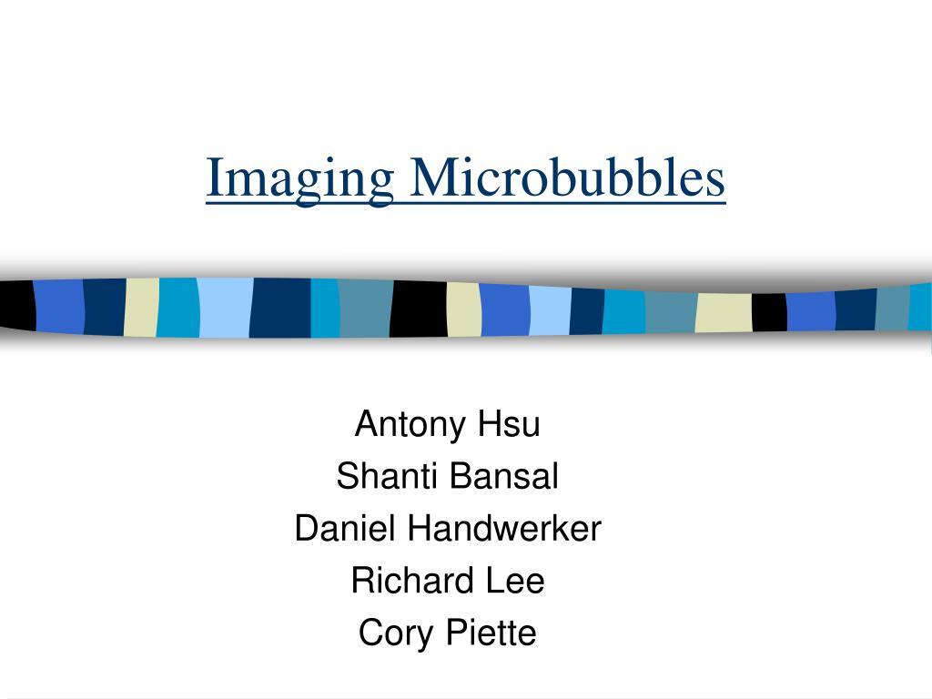 imaging microbubbles l.