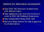 options for alternative coursework