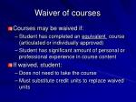 waiver of courses