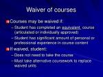 waiver of courses9
