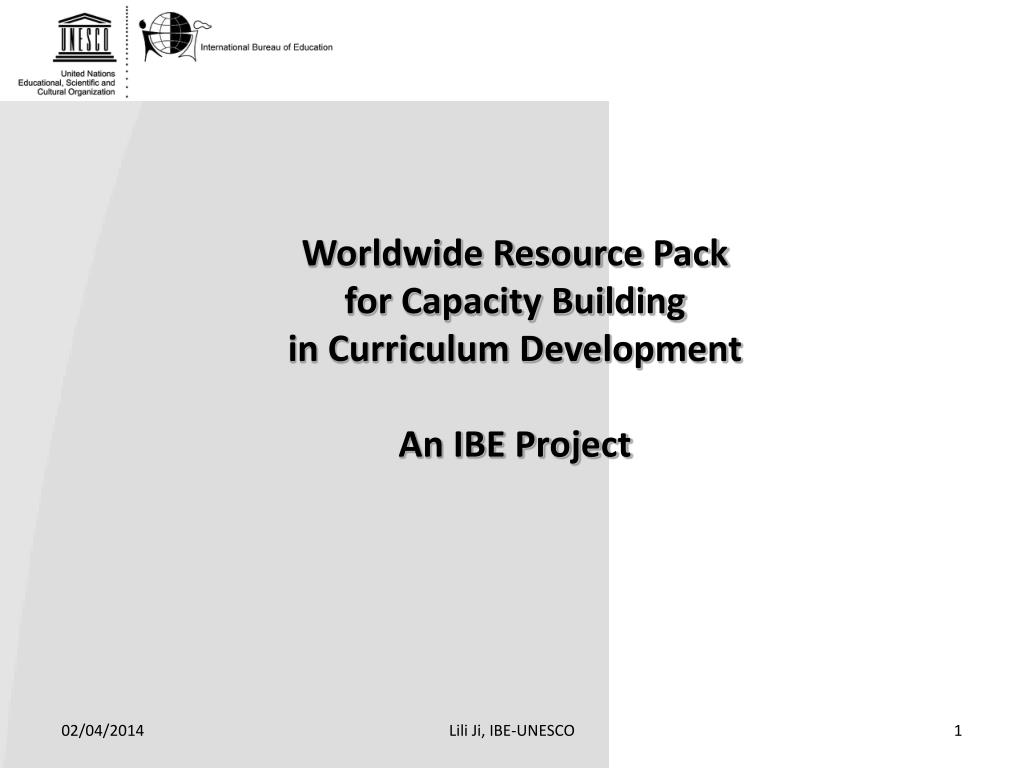 worldwide resource pack for capacity building in curriculum development an ibe project l.