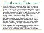 earthquake detectors