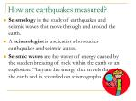how are earthquakes measured